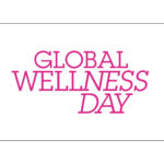 We Support Global Wellness Day