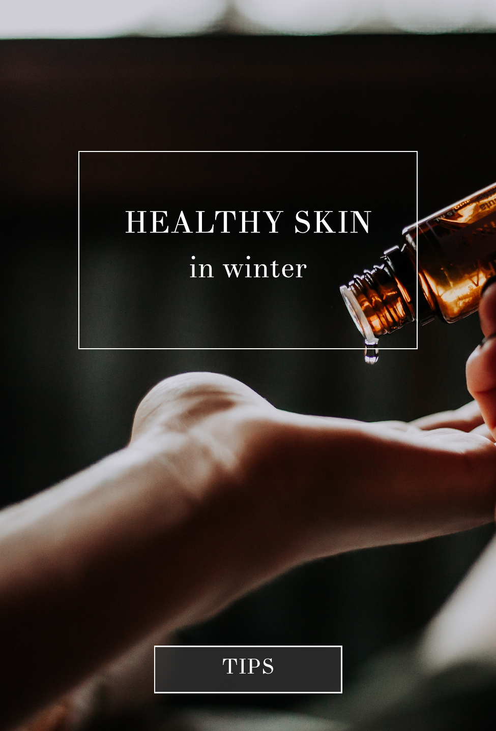 Healthy Skin in Winter